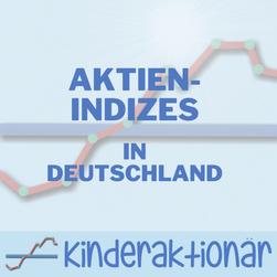Aktien-Indizes in Deutschland