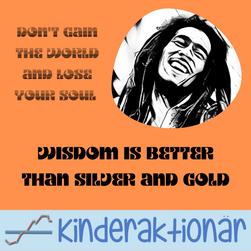 Weisheit ist besser als Reichtum