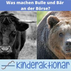 Was machen Bulle und Bär an der Börse