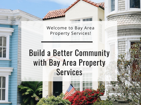 Bay Area Property Management Services Builds Better Communities