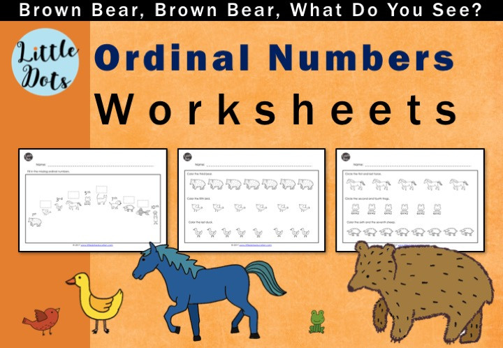 Brown Bear, Brown Bear, What Do You See? Ordinal numbers worksheets