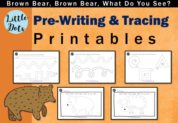 Brown Bear, Brown Bear, What Do You See? Pre-Writing and Tracing Printables