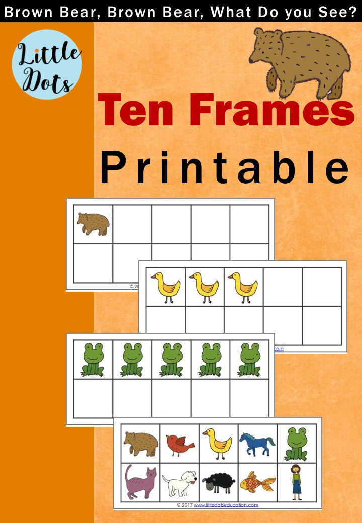 Brown Bear, Brown Bear, What Do You See? Free Ten Frames Printable