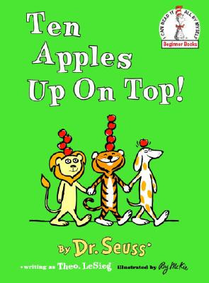 Ten Apples Up on Top by Theo. Lesieg and illustrated by Roy McKie