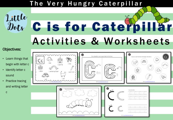 The Very Hungry Caterpillar letter c for caterpillar activities
