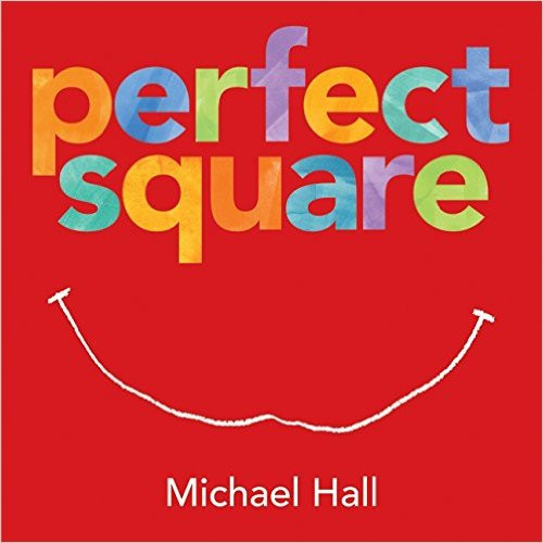 The Perfect Square by Michael Hall
