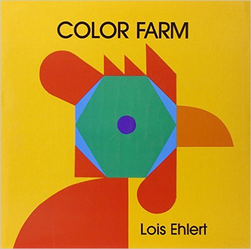 Color Farm by Lois Ehlert