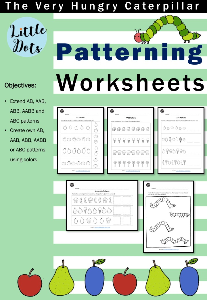 The Very Hungry Caterpillar Theme Patterning Worksheets And