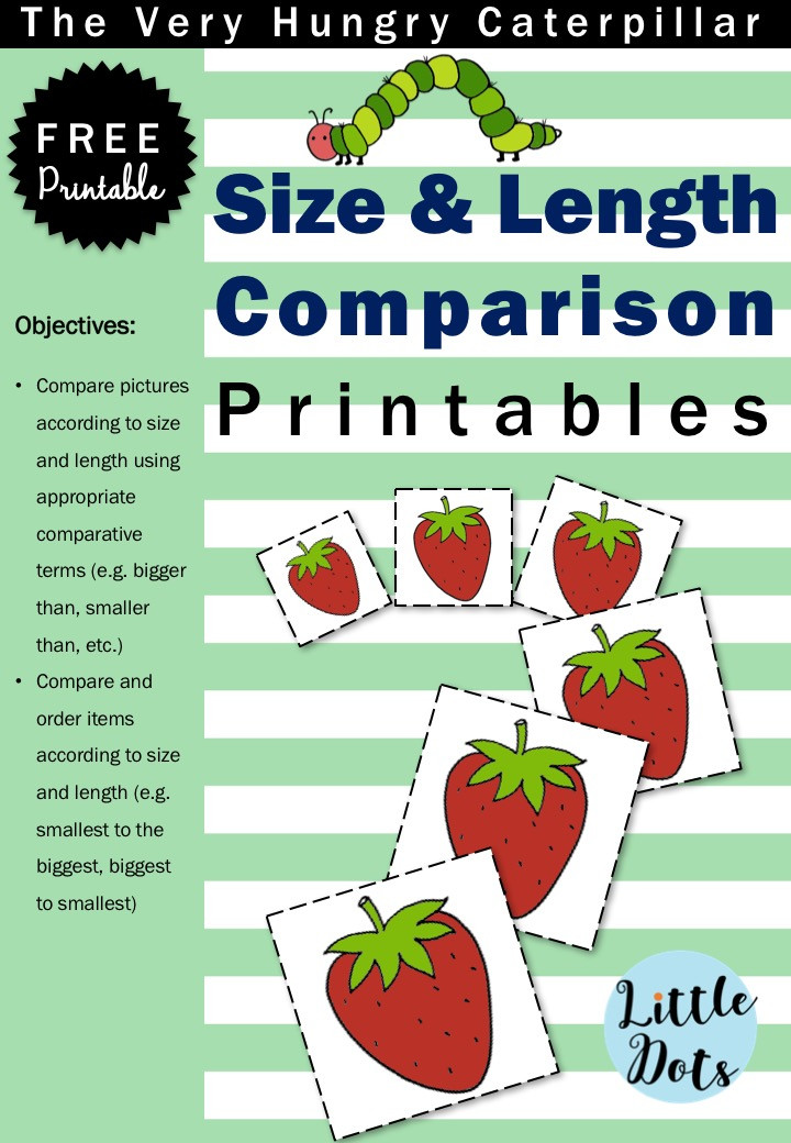 The Very Hungry Caterpillar free size and length comparison printable for preschool, pre-k or kindergarten class