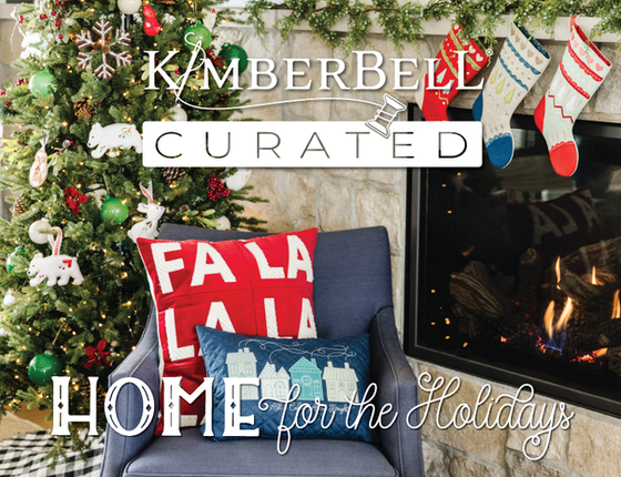 Kimberbell Curated Home for the Holidays