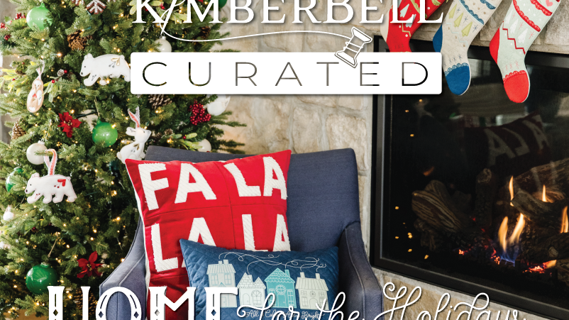 Kimberbell Curated Home for the Holidays Pre Order