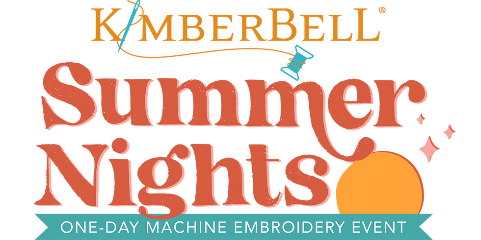 Kimberbell Summer Nights Event - Virtual and In-Store