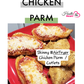 Skinny Air Fried Chicken Parm Cutlets