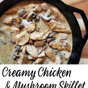 Creamy Chicken & Mushroom Skillet
