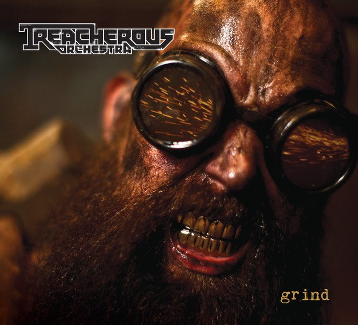 Treacherous Orchestra - Grind