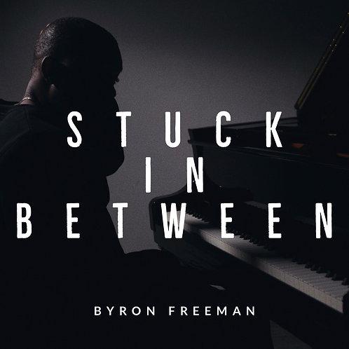 Stuck In Between