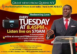 Redemption House. Redeeming Love 570AM every Tuesday at 8.45pm
