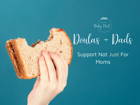 Doulas + Dads: The Dynamic Duo More Perfect Than PB+J