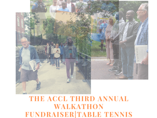 THE ACCL THIRD ANNUAL WALKATHON FUNDRAISER