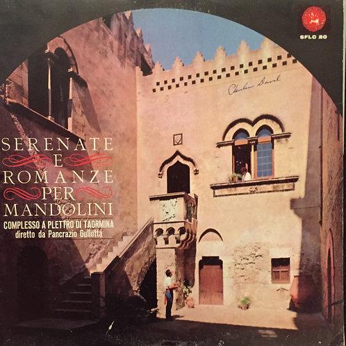 Complesso A Plettro Di Taormina, Pancrazio Gullotta – Serenate E Romanze Per