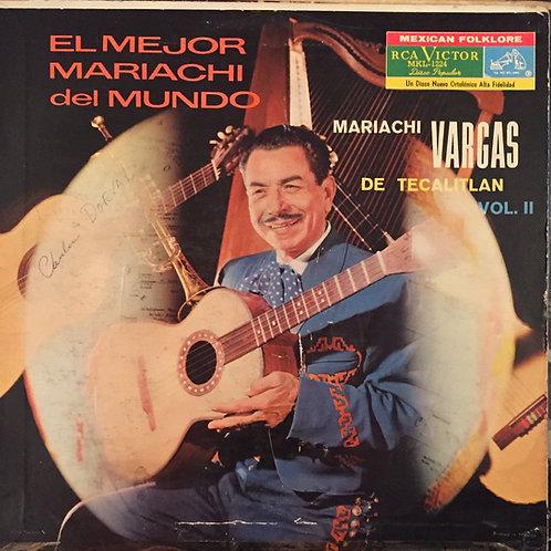 Mariachi Vargas de Tecalitlán – El Mejor Mariachi Del Mundo Vol. II