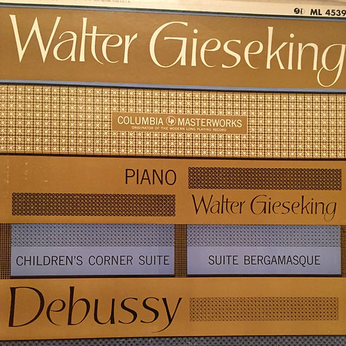 Debussy, Walter Gieseking – Children's Corner / Suite Bergamasque