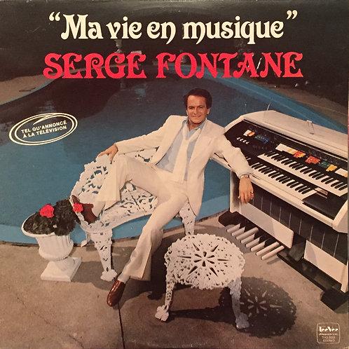Serge Fontane – Ma Vie En Musique