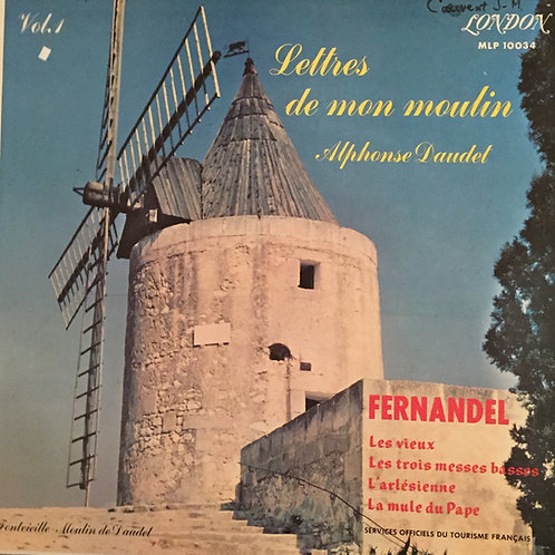 Fernandel – Lettres De Mon Moulin, Vol.1