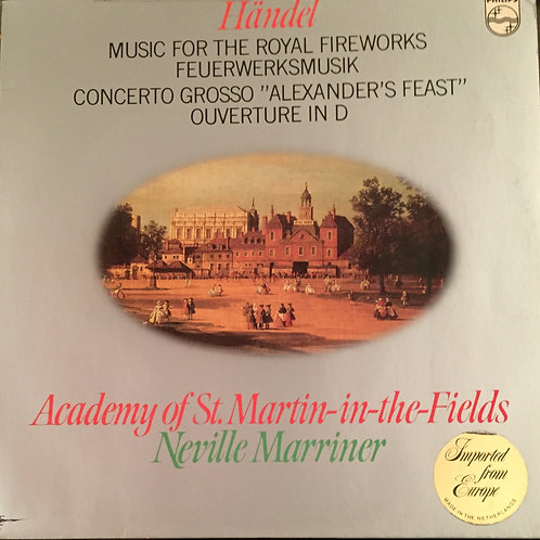 Händel - Academy Of St. Martin-in-the-Fields,  – Music For The Royal Fireworks