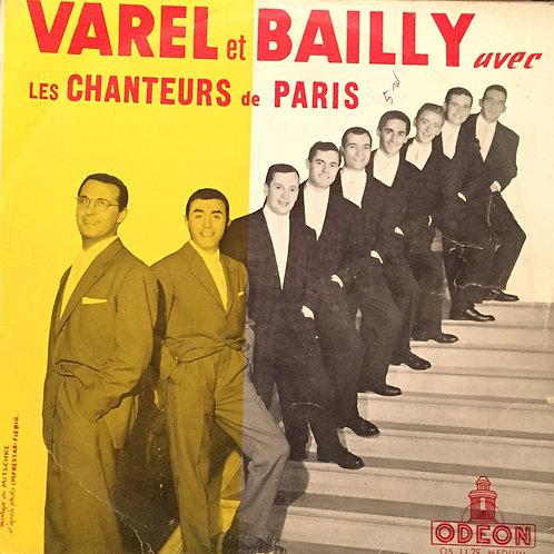Varel Et Bailly Avec Les Chanteurs de Paris