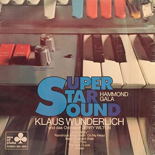 Klaus Wunderlich Und Das Orchester Jerry Wilton – Super Star Sound Hammond Gala