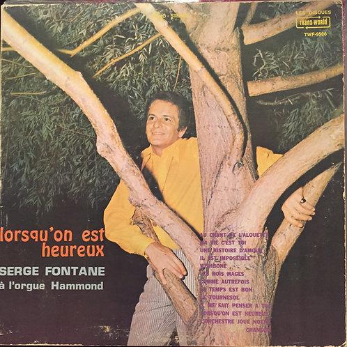 Serge Fontane – Lorsqu'On Est Heureux