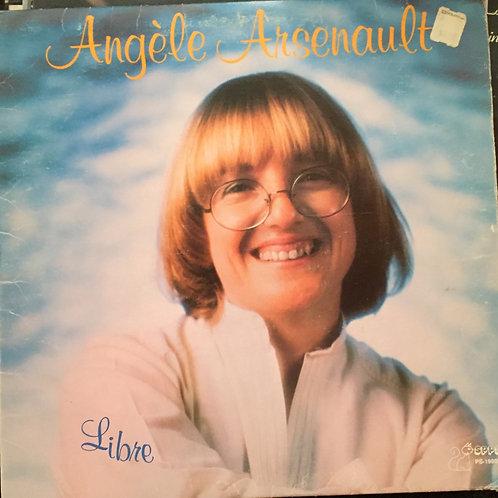 Angèle Arsenault – Libre