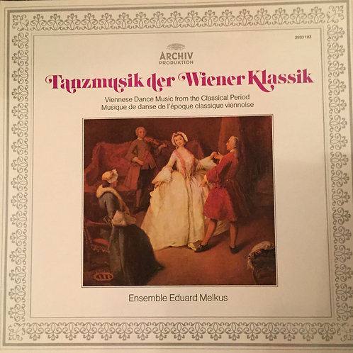 Ensemble Eduard Melkus – Tanzmusik Der Wiener Klassik