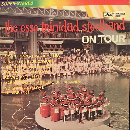 The Esso Trinidad Steelband – On Tour