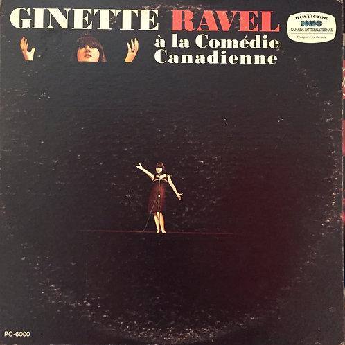 Ginette Ravel – À La Comédie Canadienne