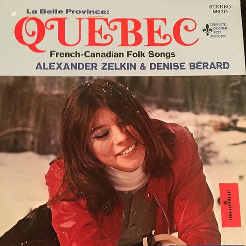 Alexander Zelkin, Denise Bérard – La Belle Province: Québec - French-Canadian F