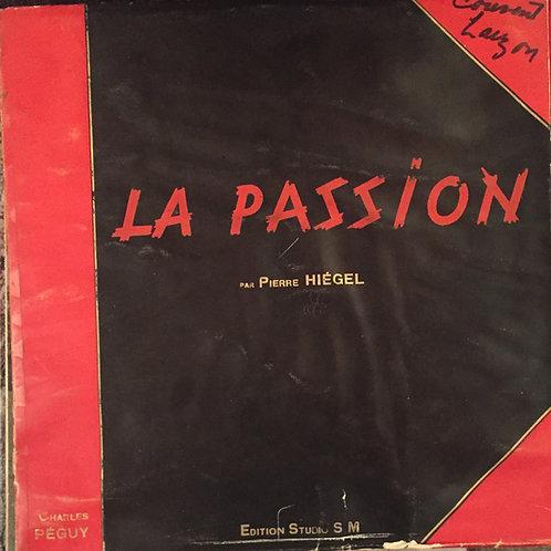 Pierre Hiégel – La Passion