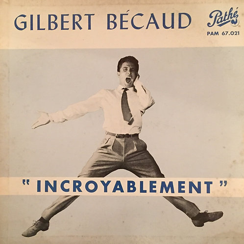Gilbert Bécaud – Incroyablement