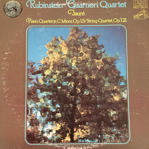 Rubinstein, Guarneri Quartet, Fauré ‎–Piano Quartet In C Minor, Op. 15 / String