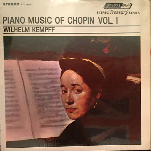 Chopin / Wilhelm Kempff ‎– Piano Music Of Chopin Vol. I