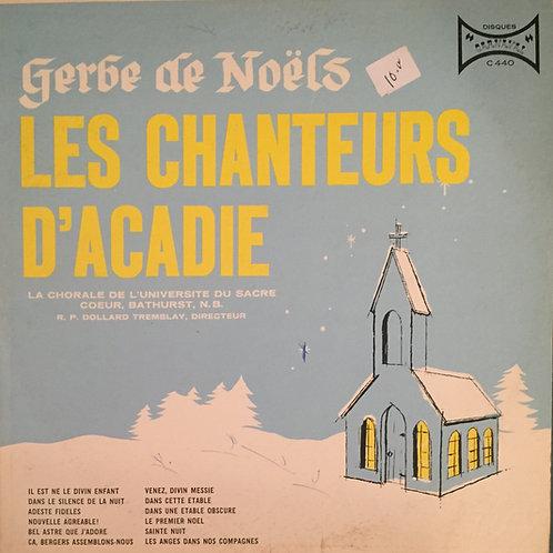Les Chanteurs D'Acadie, La Chorale De L'Université Sacré-Coeur – Gerbe De Noël