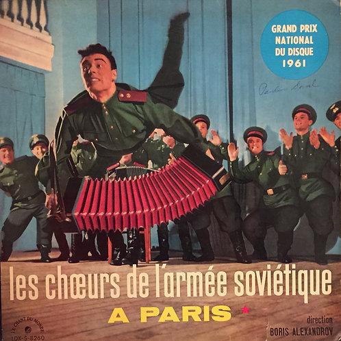 Chœurs De L'Armée Soviétique,  Boris Alexandrov -  A Paris