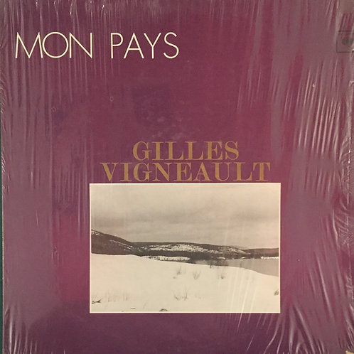 Gilles Vigneault – Mon Pays