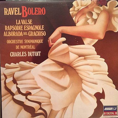 Ravel -Charles Dutoit / Orchestre Symphonique De Montréal – Bolero - La Valse