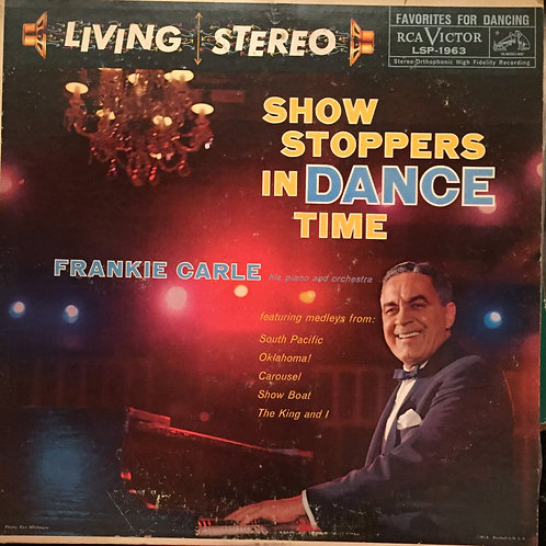 Frankie Carle, His Piano And Orchestra ‎– Show Stoppers In Dance Time