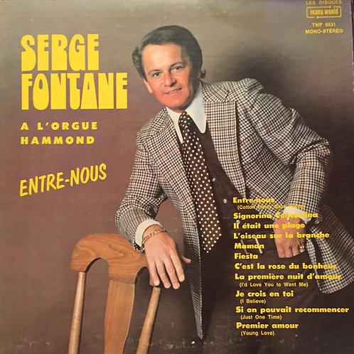 Serge Fontane – Entre Nous