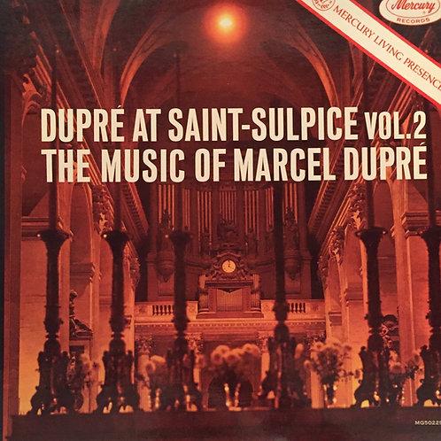Marcel Dupré – Dupré At Saint-Sulpice Vol. 2 (The Music Of Marcel Dupré)
