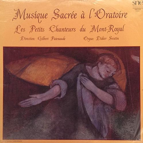 Les Petits Chanteurs Du Mont-Royal – Musique Sacrée À L'Oratoire