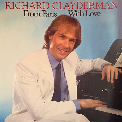 Richard Clayderman ‎– From Paris With Love